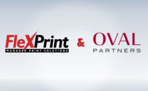 FlexPrint Oval Partners Poised For Growth